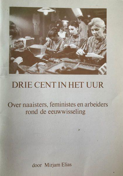 Roosje Vos begon een coöperatie van naaisters. Daardoor kon de baas hen niet meer ontslaan wegens vakbondsactiviteiten. Roosje was voorzitter van de eerste vrouwenvakbond die meer eiste dan drie cent per uur. Hun belangrijkste klanten, feministes die vochten voor kiesrecht en tegen het benauwde corset, bestelden reformkleding en betaalden beter.  Mirjam Elias maakte een brochure op verzoek van de FNV, daarvan werd een docufilm van gemaakt in de jaren zeventig.