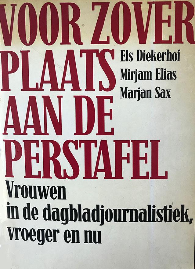 Voor zover plaats aan de perstafel stond in 1885 op de perskaart van de eerste Nederlandse journaliste. Ze mocht blij zijn dat ze een perskaart kréég. De moeizame opmars van vrouwen in dit mannenberoep versus de snelle infiltratie van mannen in vrouwenberoepen. Over beeldvorming: hoe bepaalt de samenstelling van een redactie de inhoud van de krant?